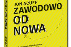"""Światowy bestseller już po polsku – """"Zawodowo od nowa"""" w serii Samo Sedno!"""