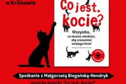 """Małgorzata Biegańska-Hendryk, autorka """"Co jest, kocie?"""" na Targach Książki w Krakowie!"""
