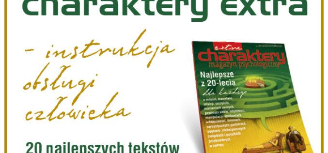 CHARAKTERY EXTRA – wydanie jubileuszowe!