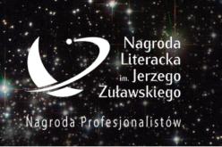 Poznaliśmy laureatów Nagrody literackiej im. Jerzego Żóławskiego