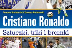Cristiano Ronaldo. Sztuczki, triki i bramki. Ikona futbolu