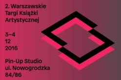 Druga edycja Warszawskich Targów Książki Artystycznej już niebawem