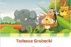 """Zoo"" Tadeusza Grubeckiego"