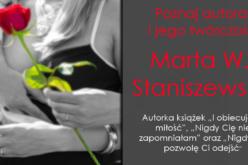 Poznaj autora i jego twórczość — Marta W. Staniszewska