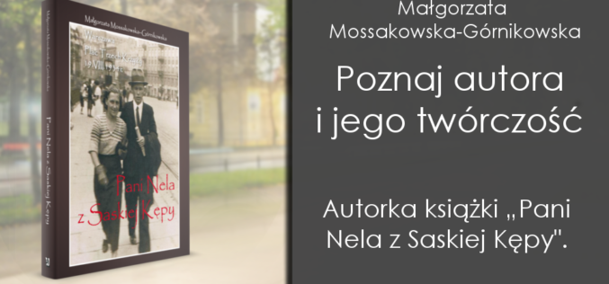 Autor  i jego twórczość — Małgorzata Mossakowska-Górnikowska