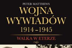 Wojna wywiadów 1914 – 1945. Wywiad i kontrwywiad radiowy podczas obu wojen światowych