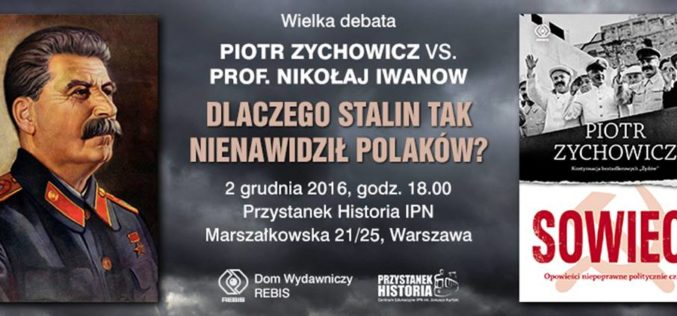 Zapraszamy na debatę Piotr Zychowicz kontra prof. Nikołaj Iwanow