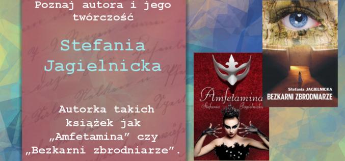 Poznaj autora i jego twórczość — Stefania Jagielnicka