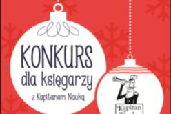 Termin zgłoszeń do konkursu dla księgarzy Mikołajki z Kapitanem Nauką przedłużony!