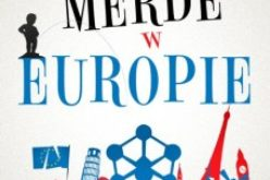 """""""Merde w Europie""""! Nowa powieść Stephena Clarke'a!"""