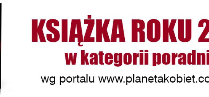"""Książka """"Obudź w sobie wojownika"""" została KSIĄŻKĄ ROKU 2016 w kategorii """"Poradnik""""!"""