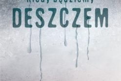 """Premiera """"Kiedy będziemy deszczem"""", Wydawnictwo Kobiece"""