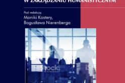 Wydawnictwo UJ poleca! Komunikacja społeczna w zarządzaniu humanistycznym
