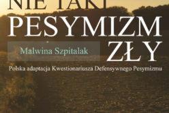 """Wydawnictwo UJ poleca! Malwina Szpitalak """"Nie taki pesymizm zły"""""""