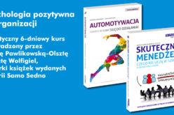 Psychologia pozytywna w organizacji – kurs prowadzony przez Beatę Wolfigiel i Martę Pawlikowską-Olsztę