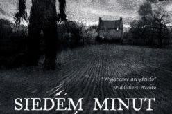 """Światowy bestseller! Patrick Ness """"Siedem minut po północy"""""""