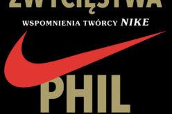 """""""Sztuka zwycięstwa. Wspomnienia twórcy NIKE"""" Philipa Knighta bestsellerem AMAZONA w kategorii BIZNES I PRZYWÓDZTWO"""
