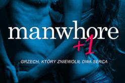 Premiera drugiego tomu serii Manwhore! Wydawnictwo Kobiece