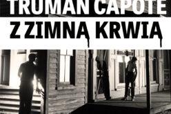 Z ZIMNĄ KRWIĄ Trumana Capote w wersji audio