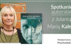 Spotkanie autorskie z Jolantą Marią Kaletą w Księgarni Autorskiej we Wrocławiu