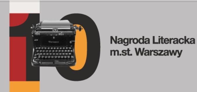 Znamy laureatów 10. edycji Nagrody Literackiej m.st. Warszawy