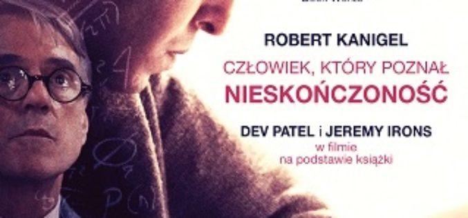 """ROBERT KANIGEL  """"Człowiek, który poznał nieskończoność"""""""