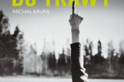 Miłość do trawy – Michał Krupa