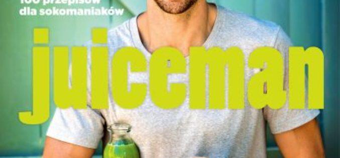 Juiceman – pyszne soki i koktajle dla całej rodziny