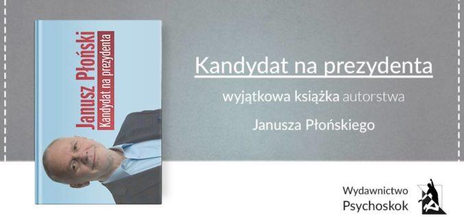 """Wyjątkowy """"Kandydat na Prezydenta"""" – poleca wydawnictwo Psychoskok"""