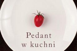 """Premiera książki Juliana Barnesa """"Pedant w kuchni"""""""