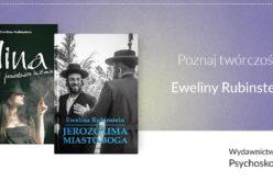 Poznaj twórczość Eweliny Rubinstein