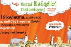 Już w najbliższy weekend Targi Książki Dziecięcej Przecinek i Kropka