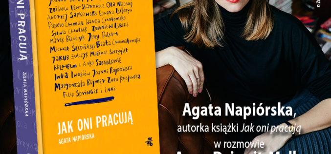 """Zaproszenie na spotkanie z autorką książki """"Jak oni pracują""""  Agatą Napiórską"""