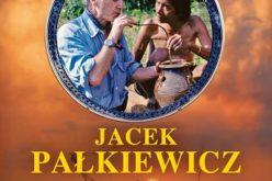 """""""Menu świata"""" – rozmowa z Jackiem Pałkiewiczem o niesamowitych przygodach kulinarnych"""