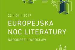 Poczytaj mi Wrocław – Europejska Noc Literatury i Weekend Zamknięcia Światowej Stolicy Książki