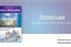 Poznaj autora i jego twórczość – Richard Lupa
