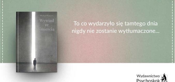 """""""To co wydarzyło się tamtego dnia nigdy nie zostanie wytłumaczone"""" – wywiad z Michałem Wancerzem"""