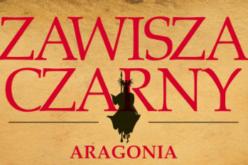 """Wreszcie mamy powieść historyczną o polskim rycerzu. """"Zawisza Czarny. Aragonia"""""""