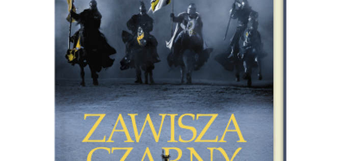 """Kontynuacja powieści o polskim rycerzu. """"Zawisza Czarny. Droga do króla"""""""