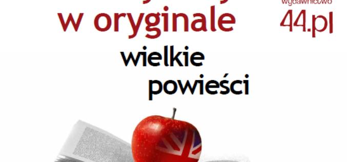 """Polecamy """"Czytamy w oryginale"""" wydawnictwa 44.pl"""
