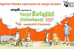 Kapitan Nauka zaprasza na Targi Książki Dziecięcej Przecinek i Kropka, które odbędą się w weekend 8-9 kwietnia w Warszawie!
