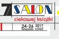 Już za 10 dni rozpocznie się VII Salon Ciekawej Książki