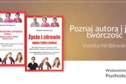 Poznaj autora i jego twórczość – Violetta Wróblewska
