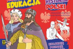Kolorowa edukacja. Historia Polski.
