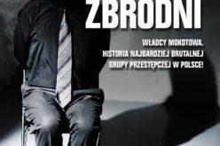 WŁADCY MOKOTOWA. Historia najbardziej brutalnej grupy przestępczej w Polsce!