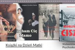 Książki na Dzień Matki – poleca wydawnictwo Psychoskok
