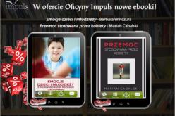 Nowe ebooki w ofercie Oficyny Impuls