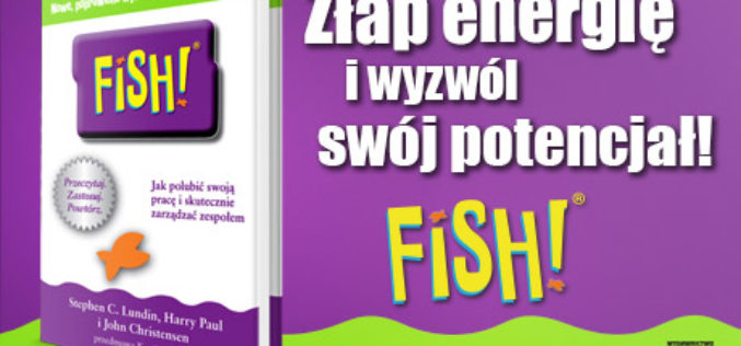 "Studio EMKA poleca ""FISH!"""
