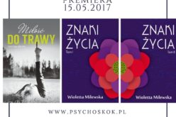 """""""Miłość do trawy"""" oraz """"Znaki życia"""" – premiery wydawnictwa Psychoskok"""