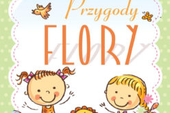 Przygody Flory – Weronika Samsel